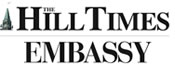 The Hill Times / Embassy